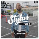 @DJStylusUK - HITLIST 003 (UK Rap / R&B / Afrobeat / HipHop)