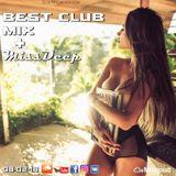 Best Club Mix 2018 ♦ New Best Club Dance Summer House Music Mix 08-02-18 ♦ Best Club Mix + MissDeep