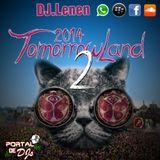 Tomorrow Land 2 - DJ.Lenen 2014