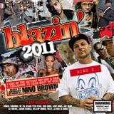 Blazin' 2011 - Disc 2 - DJ Nino Brown