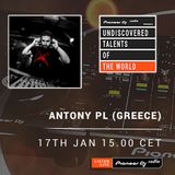 Antony PL Guest mix  Pioneer Dj Radio (Undiscovered Talents of the World)