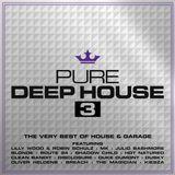 Pure Deep House 3 (Mix 1)