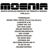 Manto Estelar Perfecto - Un Tributo a Moenia por g:ei:n