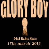 Glory Boy Mod Radio March 17th 2013 Part 2