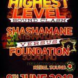 Highest Level Clash - Shashamane v Foundation Sound@ Club Neimandsland Hanover Germany 8.6.2018