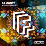 Da Conte   #FonkFifteen Mix