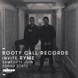 Booty Call Records invite RYME - 11 Juin 2016