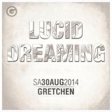 DJ CELLOMO - LUCID DREAMING 6 - 2014-08-30 AT CLUB GRETCHEN BERLIN