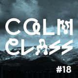 Calm Class #18 w/Mokship
