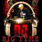 DJ BIGTYME BEATS JULY 14TH MIXX!!