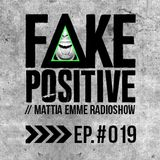 Fake Positive - Mattia Emme RadioShow 019