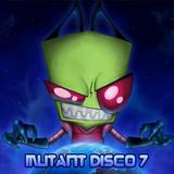 Mutant Disco vol.7