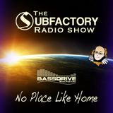 DJ Spim Presents: The Subfactory Radio Show - No Place Like Home