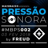 Pressão Sonora - 03-02-2018