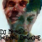 DJ Metas - IntErNaL DiaLoGuE