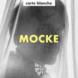 Carte Blanche à Mocke
