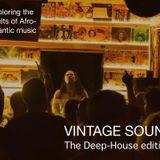 VINTAGE SOUNDS n°31 - Special 90's and 2000's Deep-House  (Back2Back FM)