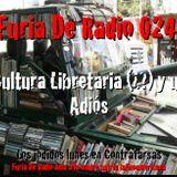FdR 024 Cultura Libertaria y un ADIÓS