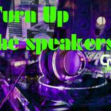 TURN UP THE SPEAKER - 19 APRILE 2017