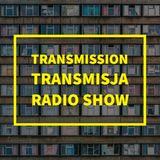 Transmission / Transmisja [24.05.2017]