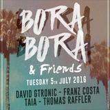 Franz Costa - Bora Bora & Friends 05.07.16 Live At Bora Bora Ibiza (ES)