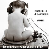 Music is 4 Lovers #081