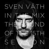 Sven Väth ‎– In The Mix - The Sound Of The 15th Season (CD1)
