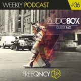 FreeQNCY PODCAST #36 GUEST MIX AUDIOBOX