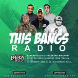 This Bangs Radio w/ DJ Flashback (04.21.18)