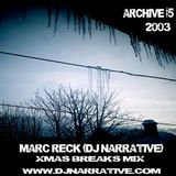 Archive Vol #5 - Xmas Breaks Mix - 2003