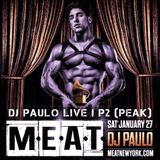DJ PAULO LIVE ! @ MEAT Pt 2 (PEAK) January 2018