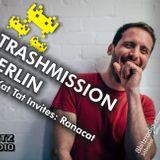 Trashmission Berlin - Kat Kat Tat invites Ranacat