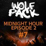 Wolfpack Midnight Hour Episode 2 #7