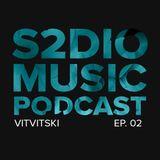 S2DIO music podcast Vitvitski ep.02