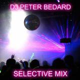 SELECTIVE MIX - DJ PETER BEDARD