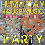 Hump Day House Music Party 05-23-2018 Episode 38