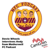 Stevie Wheels interviews Andy from Motherwell FC Podcast, 15 May 2017