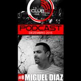 Podcast #8 - Miguel Diaz