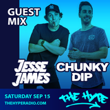 THE HYPE 101 - Chunky Dip & Jesse James guest mix