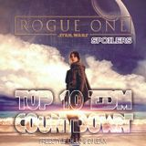 TOP 10 EDM COUNTDOWN Star Wars Rogue One Special With Freestyle Chulo and DJ Lexx 1-24-17