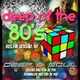 DJPêPê Sessions: RES.FM Sessão 47