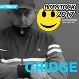 CRIDGE LIVE AT BODSTOCK 2017
