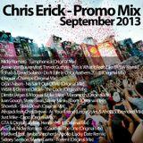 Chris Erick - Promo Mix September 2013