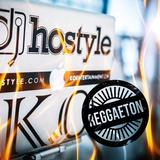 DJ HOSTYLE - REGGAETON EDITION 2017