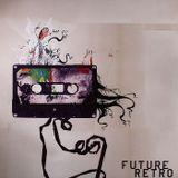 DJ Angel B! Presents: Future Retro (80's Electrified Remixes)