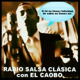 RADIO SALSA CLÁSICA CON EL CAOBO | 28 DE MAYO 2015 | ¡DE SABIO NO TIENES NA'!