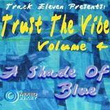 Trust The Vibe - Volume 4 (Neo Soul Lounge)