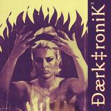 Le VitaKiss Presents Daerk‡ronik Vol 3 mixed by Johnny GoLytlee