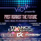 VIC - Past Against The Future 27 (Live from Trance Universe , Moscow, Театръ, 01.04.16) (May 2016)