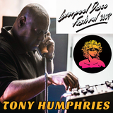 Tony Humphries - Tribute to Zanzibar - Live @ Liverpool Disco Festival - 2017.05.06